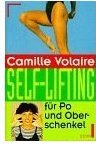 Camille Volaire, Self Lifting